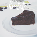 The Perfect Chocolate Cake | Do you fancy a rich and delicious chocolate cake? Click through to find the recipe to my absolute favorite cake & pin to save it!