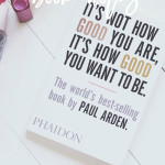 It's Not How Good You Are, It's How Good You Want To Be | Not sure if this is the right book for you? Click through to read my thoughts or pin for later!