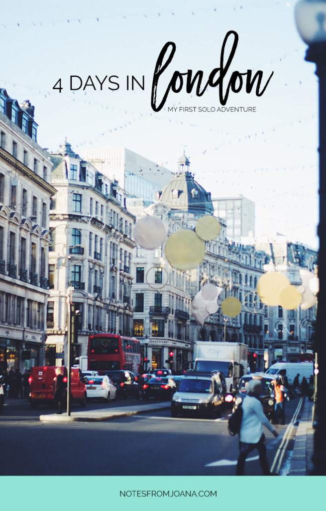 Four Days In London: My First Solo Adventure