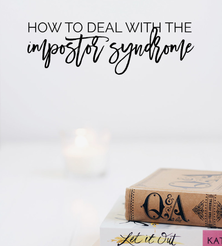 How To Deal With The Impostor Syndrome | 4 ways to help you deal with the feeling of not being good enough and feeling like a fraud. Click through to read it & pin it!