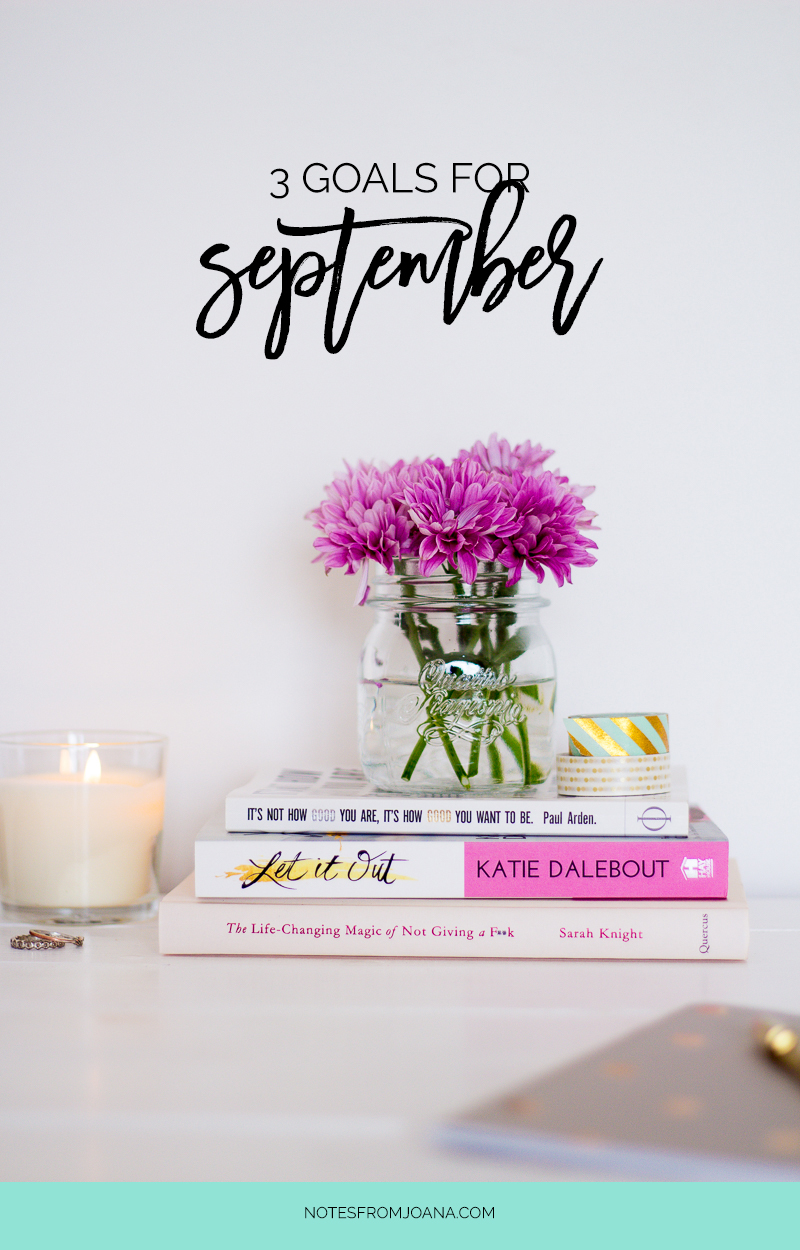 3 Goals For September | Setting small goals boosts our motivation and means a better chance of actually accomplishing them. Click through & find mine!