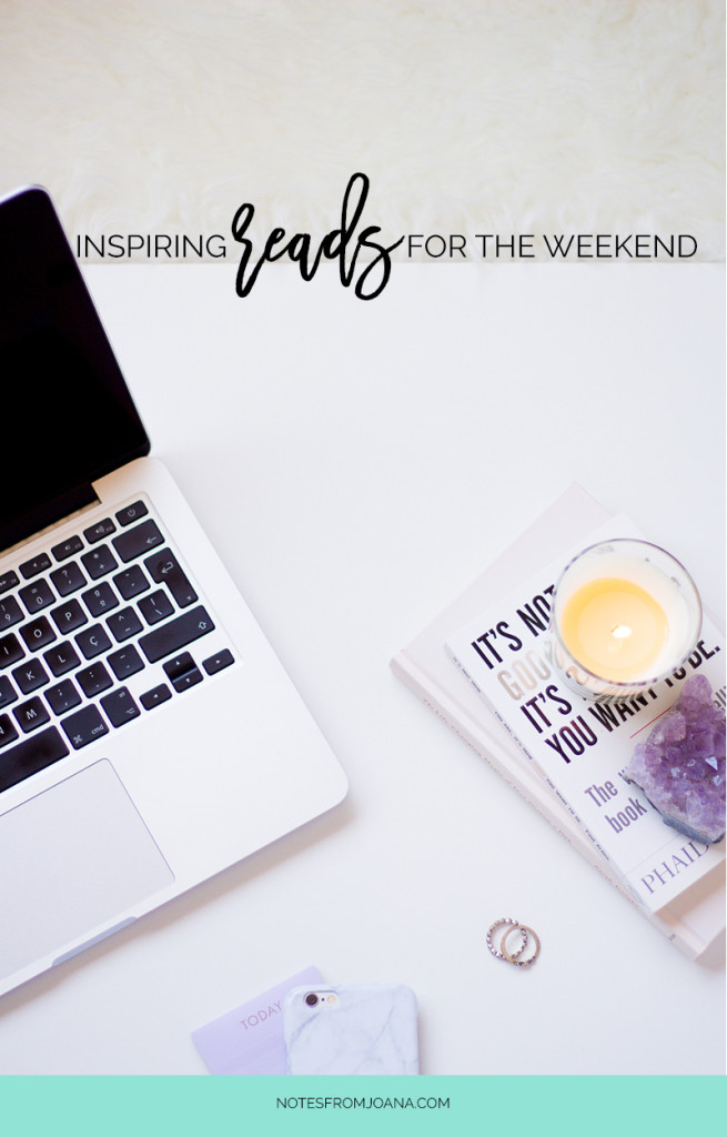 6 Inspiring Articles Worth Reading This Weekend