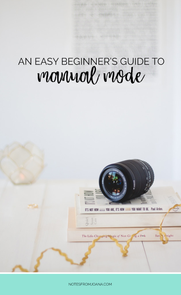 An Easy Beginner's Guide To Manual Mode On Your DSLR