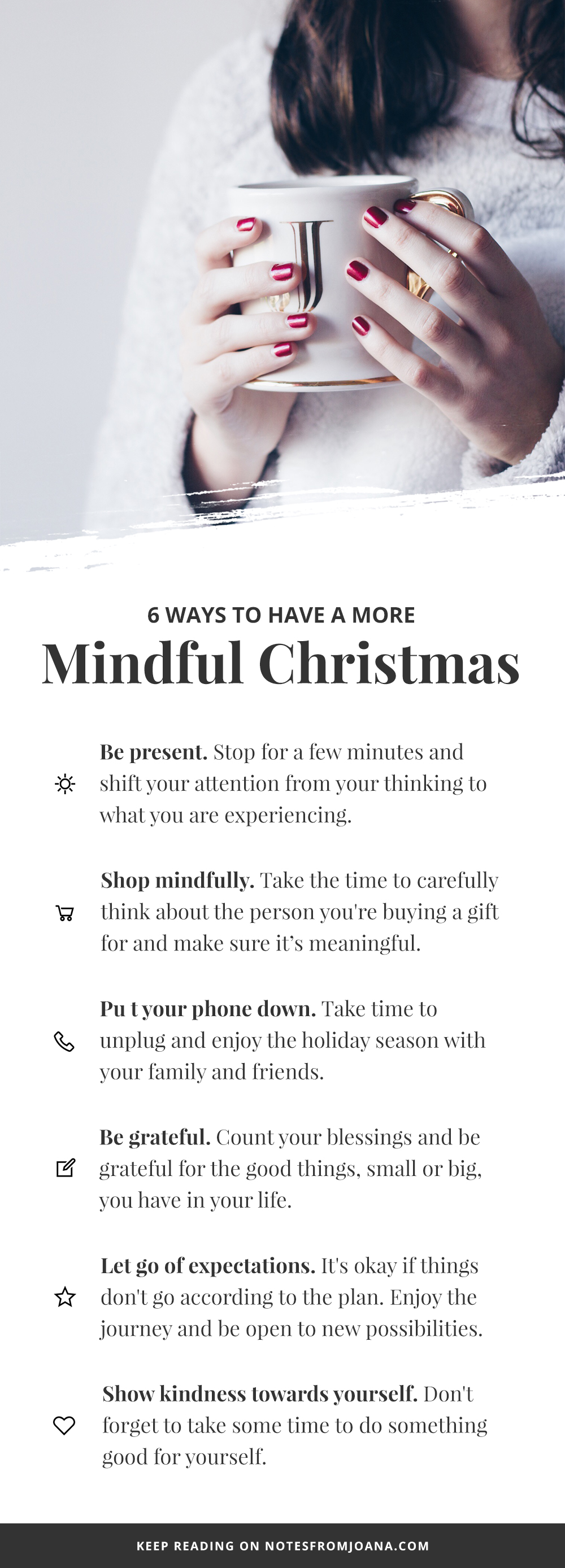 6 Ways To Be More Mindful This Holiday Season. Mindfulness // Notes from Joana