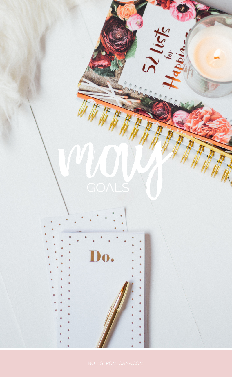 May Goals | Setting small goals boosts our motivation and means a better chance of actually accomplishing them. Click through & find mine!