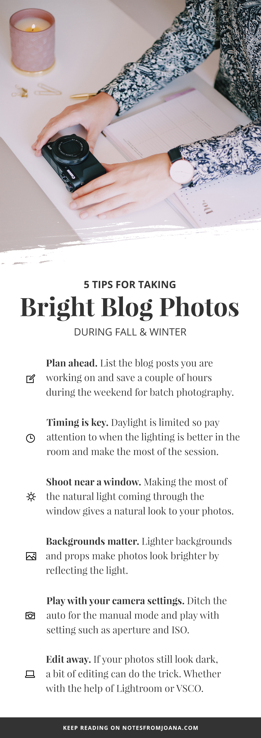 7 Tips For Taking Bright Photos In Fall & Winter // Struggling to take bright photos during Fall & Winter? Here are 7 tips for bright lifestyle blog photography! // Notes from Joana