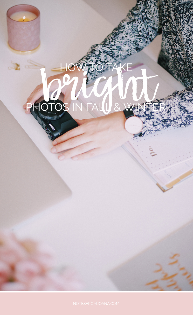 7 Tips For Taking Bright Photos In Fall & Winter // Struggling to take bright photos during Fall & Winter? Here are 7 tips for bright lifestyle blog photography!