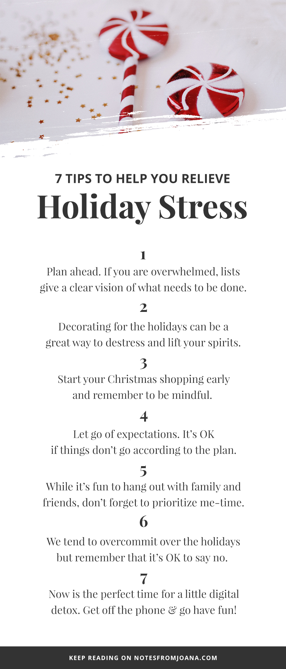 7 Tips To Help You Relieve Holiday Stress // Stress Free Holidays > Click through to read more! // Notes from Joana