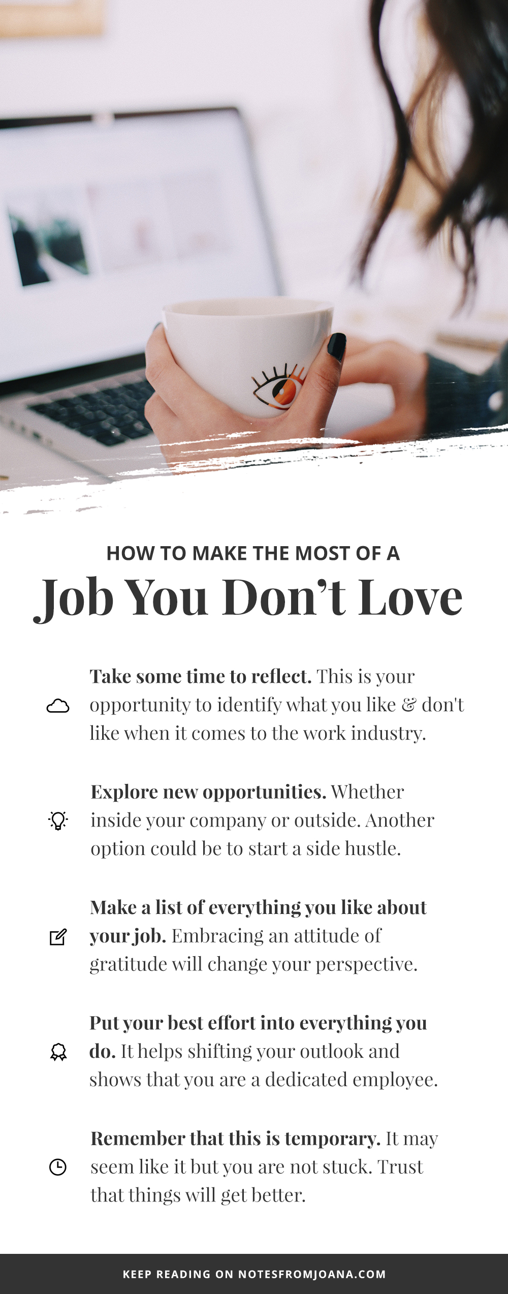 How To Make The Most Of A Job You Don't Love // Career Advice. Click through to read more! // Notes from Joana